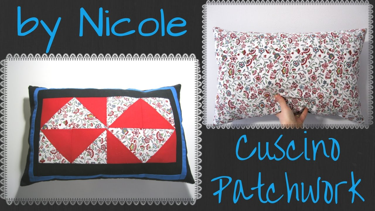 Cucito creativo tutorial cuscino diy sew a patchwork for Cucito creativo youtube