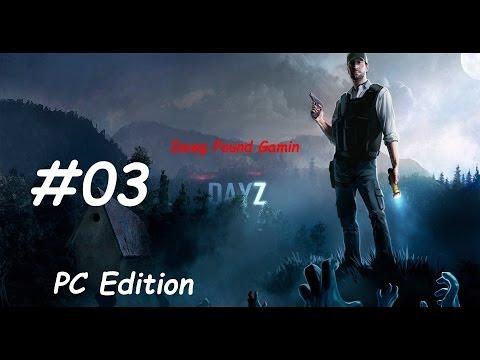 DayZ Part 3 Commentary Walkthrough Nonlinear Gameplay HD