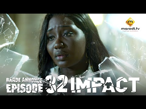 Série - Impact - Episode 32 - Bande Annonce