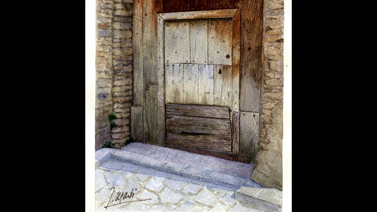 Exposici n de pintura en acuarela de puertas y portales for Fotos de puertas de madera antiguas