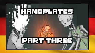 Handplates Part 3 (Undertale Comic Dub) [German Dub]