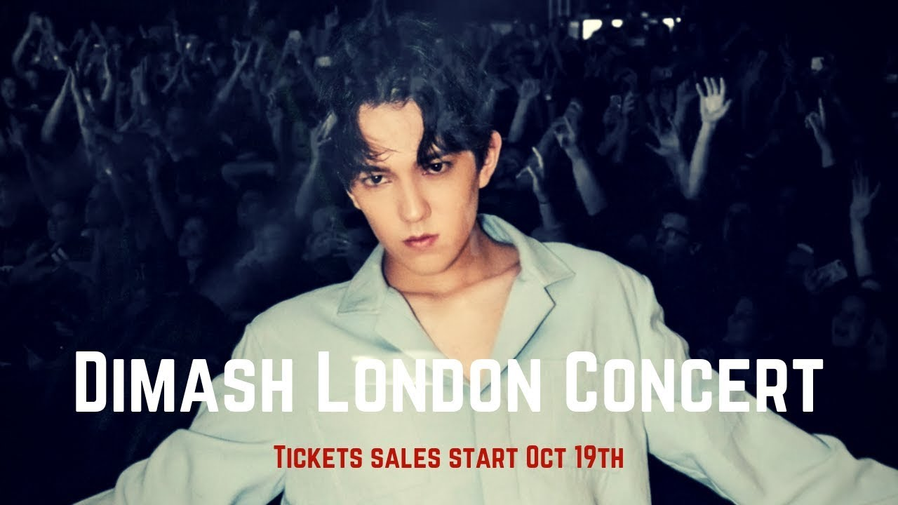 Dimash London Concert- tickets go on sale Oct 19th!