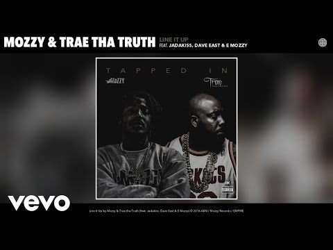 Mozzy, Trae tha Truth - Line It Up (Audio) ft. Jadakiss, Dave East, E Mozzy