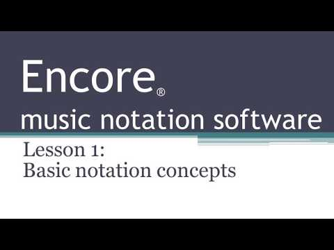 Encore music notation software tutorial -- Lesson 1