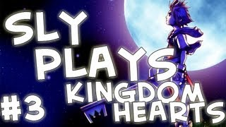 Kingdom Hearts | Ep.3 | No more Mister Nice Guy!