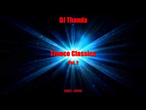 ♫ Trance Classics Vol. 2 (1997-2000) (Vinyl-Mix by DJ Thanda) (HD+)