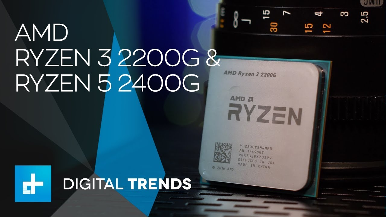 AMD Ryzen 3 2200G & Ryzen 5 2400G Processors - Hands On Review