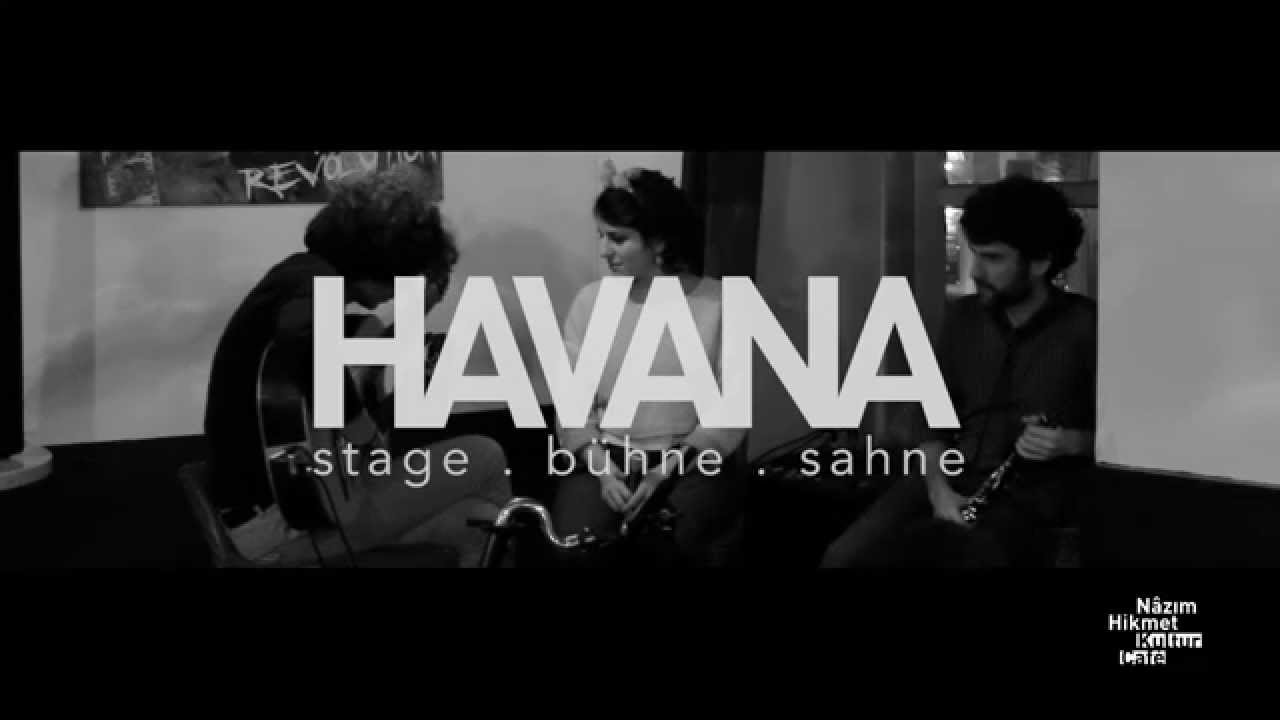 Golnar  Mahan >> Mahan Mirarab, Golnar Shahyar & Oscar Antolí // Nazim Hikmet Kultur Cafe - HAVANA stage.bühne ...