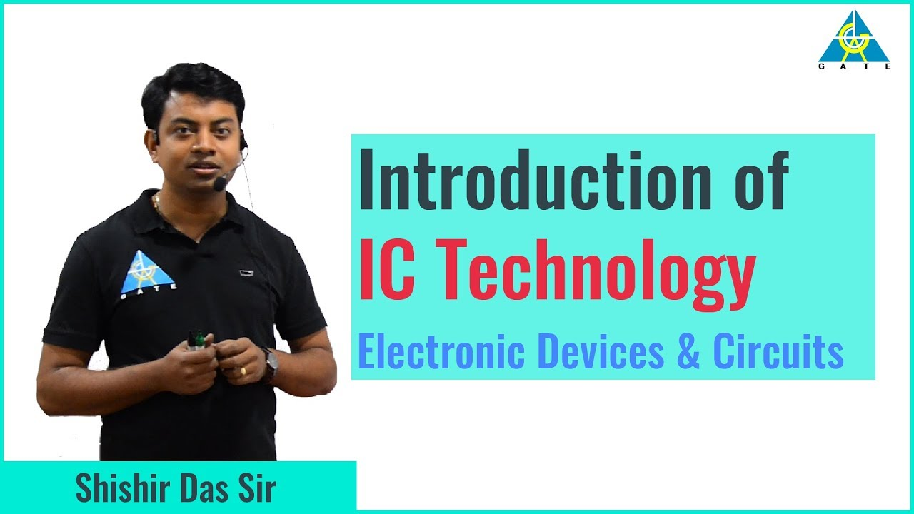 Ic Technology Part 1 Electronic Devices Circuits Youtube Programmable Integrated Circuit Electrical Device