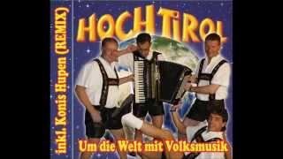 Hochtirol - Um die Welt mit Volksmusik; CD 2014