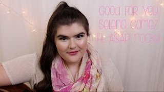 Good For You - Selena Gomez Ft. A$AP Rocky (Cover) │ Claudia Norris