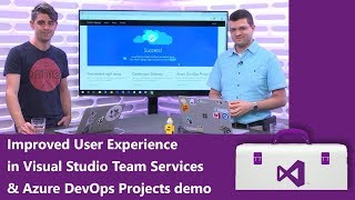 Improved User Experience in Visual Studio Team Services (VSTS) & Azure DevOps Projects demo