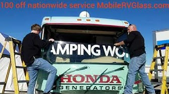 RV Windshield Replacement! Nationwide Service mobilervglass.com