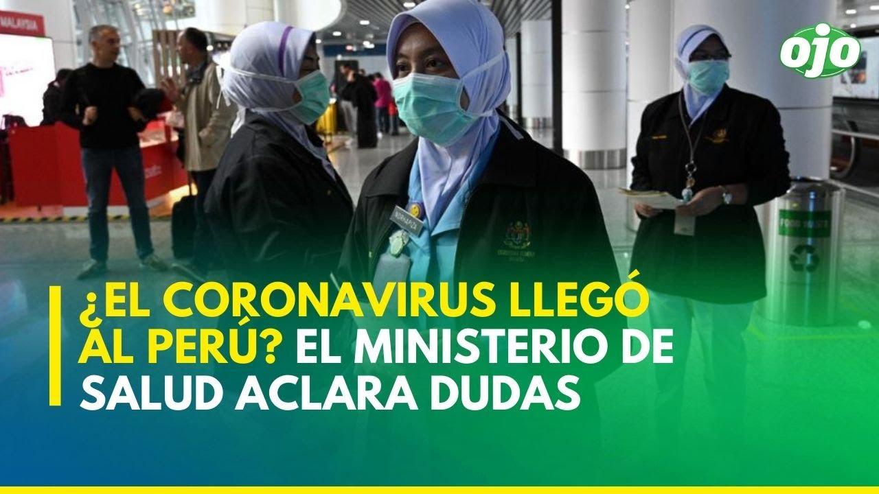 El coronavirus llegó al Perú? El Ministerio de Salud aclara dudas ...
