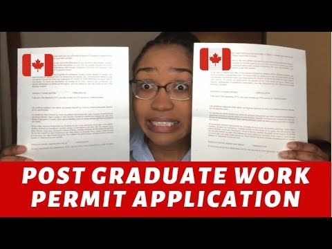 CANADIAN POST GRADUATE WORK PERMIT - Application Guide (STEP-BY-STEP)