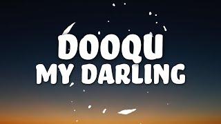 Dooqu - My Darling (Lyrics) 👻