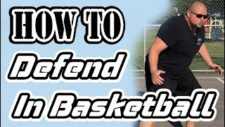 How To Play Defense In Basketball Perfectly