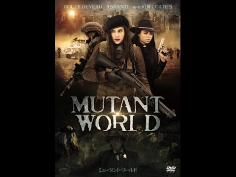 ganzer film deutsch [Mutant World] Neue actionfilme 2016-(HD) deutsch