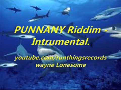 Punnany Riddim- Instrumental.