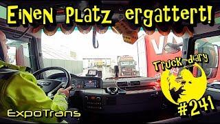 Einen Platz ergattert! / Truck diary #241