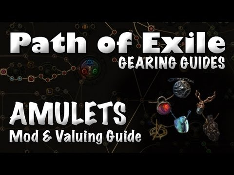 Path of Exile Gearing Guide: AMULETS (Amulet Mods & Valuing Your Ammys)