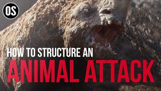 How to Structure an Animal Attack Scene