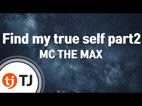 [TJ노래방] Find my true self part2 - MC THE MAX / TJ Karaoke
