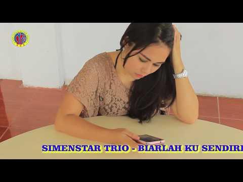 BIARLAH KU SENDIRI - SiMENSTAR TRIO