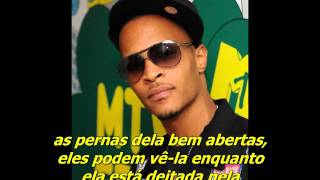 T.I. - Cruisin' [Legendado]