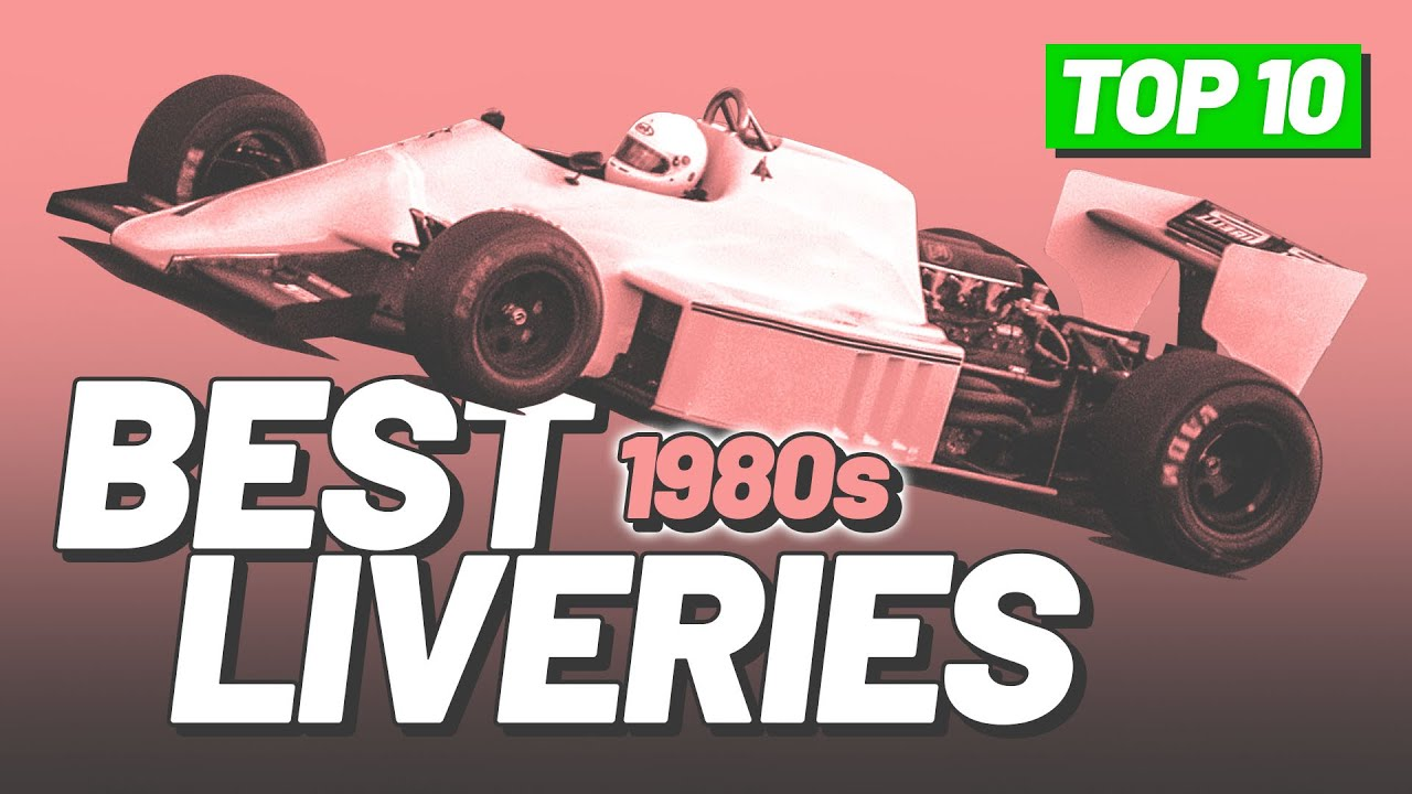Top 10 BEST Formula 1 Liveries of the 80's