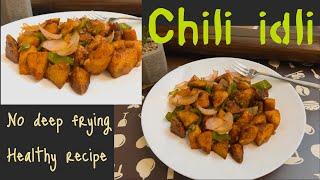 Chili idli चल इडलeasy nd healthy recipe party recipe idli chilli healthycookingwithsakshi