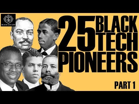 Black Excellist: 25 Black Tech Pioneers (Part 1)