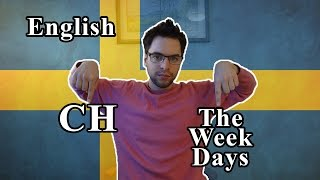 learn swedish   the pronunciation 5 ch examples the week days related words   lesson 6