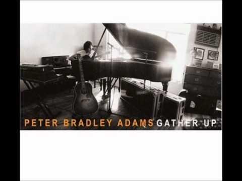 Peter Bradley Adams - He Sang