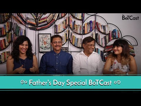 BoTCast Episode 17: Father's Day Special