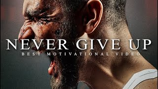 NEVER GIVE UP - Best Motivational Speech Video 2020