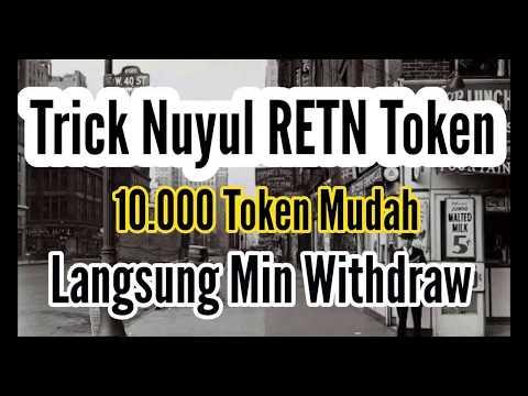 Trick RETN Token, Cara dapat 10.000 token dengan mudah & bisa WD