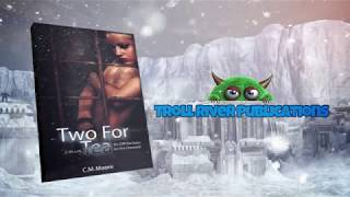 Two For Tea An (Off-The-Rails) Ice Era Chronicle Book Trailer