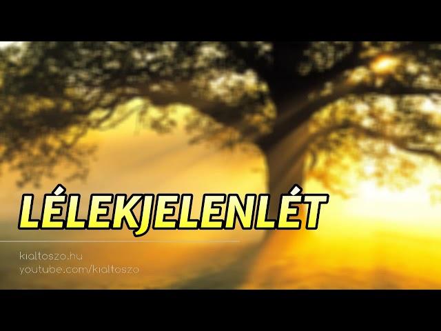 LÉLEKJELENLÉT