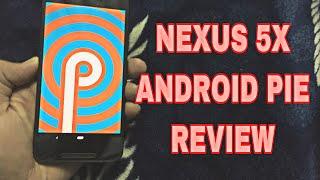 Android 9.0 Pie On Nexus 5X