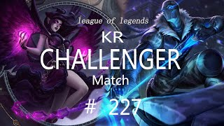 Korea Challenger Match #227/LO…