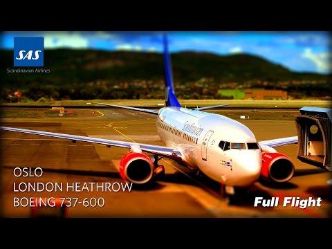 SAS Full Flight: Oslo to London Heathrow (Boeing 737-600)