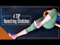 4 Hamstring Stretches / Exercises