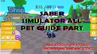 Saber Simulator All Pet Guide Part 35 All Pets From Island 86