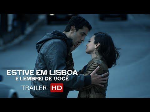 Estive em Lisboa e Lembrei de Você | Trailer Oficial