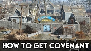 Fallout 4 - How To Get Covenant Fallout 4 Settlement Guide