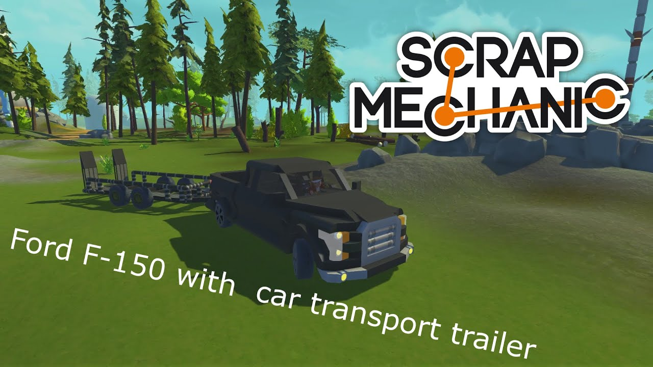 Scrap Mechanic Ford F 150 With Car Transport Trailer Ford F 150 Z