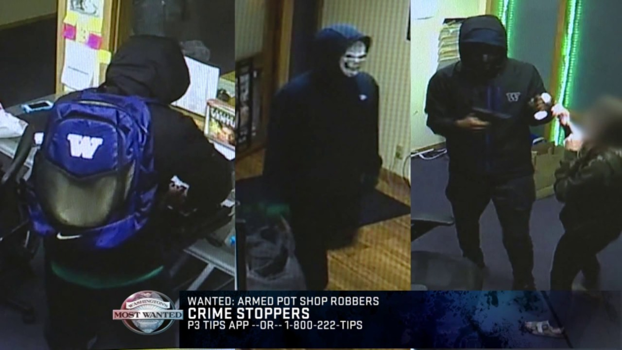 WANTED: Violent, armed takeover-style pot shop robbers