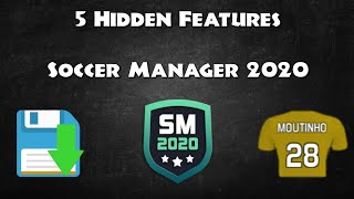 5 HIDDEN FEATURES IN SOCCER MANAGER 2020