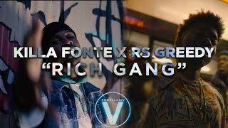Killa Fonte X Rs Greedy Rich Gang Dir by Zach Hurth.mp3